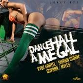 Dancehall A Me Gal Riddim by Various Artists