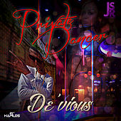 Private Dancer - Single by Devious