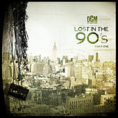 Lost In The 90's, Vol. 1 by Various Artists