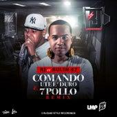 Comando Ute E' Duro & 7 Pollo by RJ