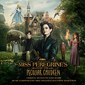 Miss Peregrine's Home for Peculiar Children (Original Motion Picture Score) by Matthew Margeson