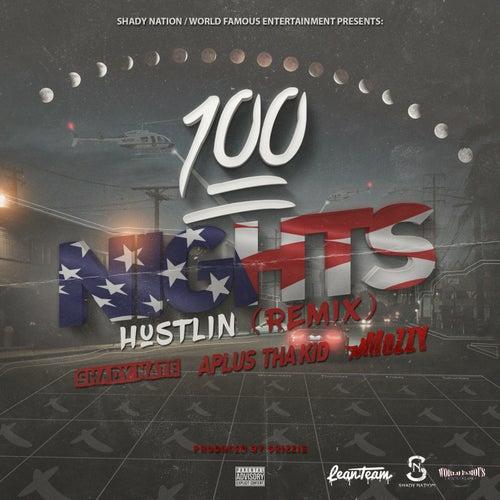 100 Nights Hustlin (Remix) by Mozzy