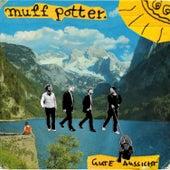 Gute Aussicht by Muff Potter