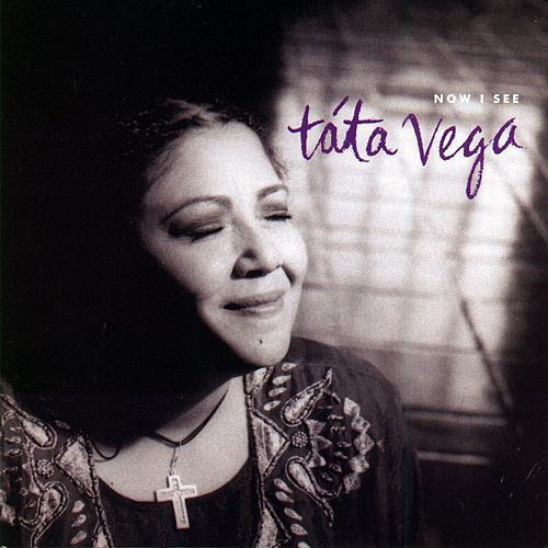 Now I See by Tata Vega