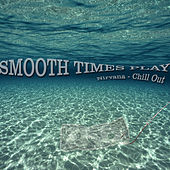 Nirvana Chill Out by Smooth Times