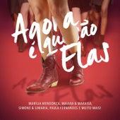 Agora É Que São Elas (Ao Vivo) by Various Artists