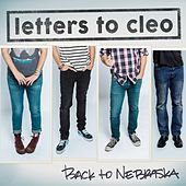 Back to Nebraska by Letters to Cleo