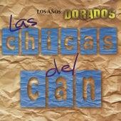 Los Años Dorados by Las Chicas Del Can