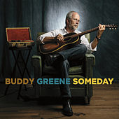 Someday by Buddy Greene