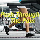 Push Through The Pain von Various Artists