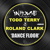 Dance Floor by Todd Terry