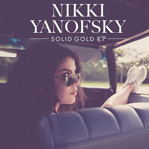Solid Gold - EP by Nikki Yanofsky