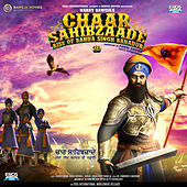 Chaar Sahibzaade - Rise of Banda Singh Bahadur (Original Motion Picture Soundtrack) by Various Artists