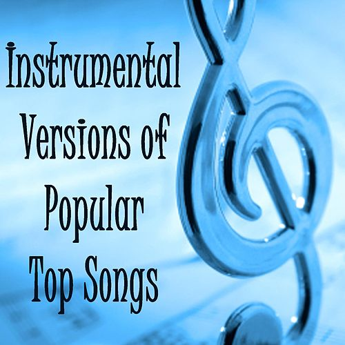 Instrumental Versions of Popular Top Songs by The O'Neill Brothers Group