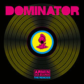 Dominator (Remixes) by Armin Van Buuren