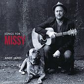 Songs for Missy by Andy James