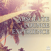 Absolute Lounge Experience by Various Artists