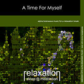 A Time for Myself by Relaxation Sleep Meditation