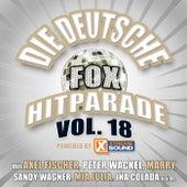 Die deutsche Fox Hitparade powered by Xtreme Sound, Vol. 18 by Various Artists
