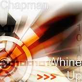 Whine Up by Chapman