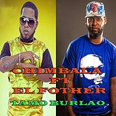 Tamo Burlao (feat. El Fother) by Chimbala