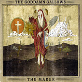 The Maker by The God Damn Gallows
