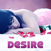 Desire – Best Saxophone Collection, Sensual Piano &  Romantic Saxophone, Love Songs, Mellow Jazz, Sexy Chill Jazz, Background Jazz Music by Smooth Jazz Sax Instrumentals