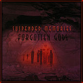 Forgotten Gods by Suspended Memories
