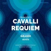 Francesco Cavalli: Requiem &  & Alessandro Grandi: Motets by Ensemble Polyharmonique and Alexander Schneider