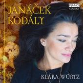 Janácek: In the Mist & on an Overgrown Path - Kodály: Marosszek Dances by Klára Würtz