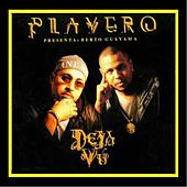Playero Presenta-DEJA VU by Various Artists