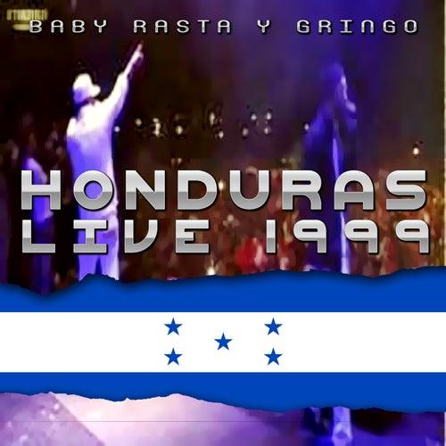 Baby Rasta y Gringo Honduras Live 1999 by Baby Rasta & Gringo