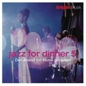 Brigitte - Jazz for Dinner 5 von Various Artists