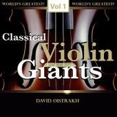 Classical Violin Giants, Vol. 1 von David Oistrakh