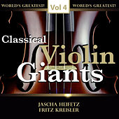 Classical Violin Giants, Vol. 4 von Various Artists