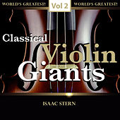 Classical Violin Giants, Vol. 2 von Isaac Stern
