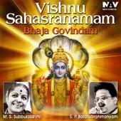 Vishnu Sahasranamam Bhaja Govindam by Various Artists