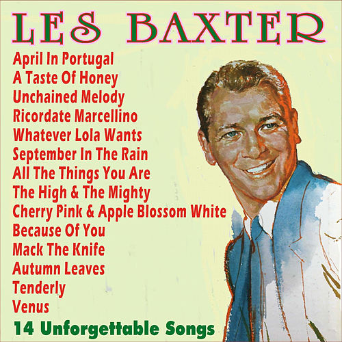 14 Unforgettable Songs by Les Baxter