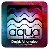 If You Love Me by Dimitris Athanasiou
