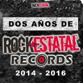 Dos Años de Rock Estatal by Various Artists