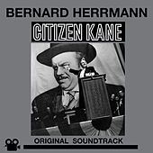 Citizen Kane (Original Motion Picture Soundtrack) [Bonus Track Version] by Bernard Herrmann