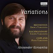 Variations: Beethoven, Rachmaninoff. Copland by Alexander Korsantia