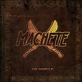 The Doom - EP by Machete