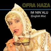 Im Nin' Alu (English Mix) by Ofra Haza