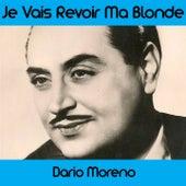 Je vais revoir ma blonde by Dario Moreno