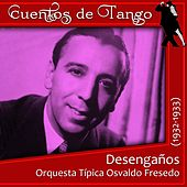Desengaños (1932 - 1933) by Various Artists