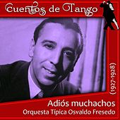 Adiós muchachos (1927 - 1928) by Various Artists