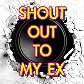 Shout Out to Me Ex (Instrumental) by Kph