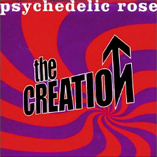 Psychedelic Rose by The Creation