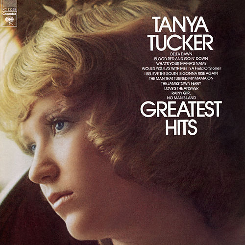 Greatest Hits (Columbia) by Tanya Tucker